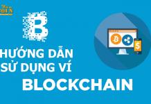 Hướng dẫn tạo ví Blockchain