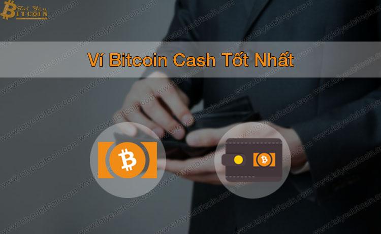 Top Ví Bitcoin Cash tốt nhất