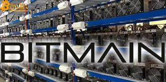 Bitmain chuẩn bị lắp đặt 200.000 máy đào tại Trung Quốc trong mùa hè này