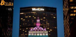 Metlife sử dụng nền tảng của Ethereum