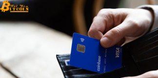 Coinbase Card mở rộng dịch vụ thanh toán tiền điện tử bằng thẻ debit Visa