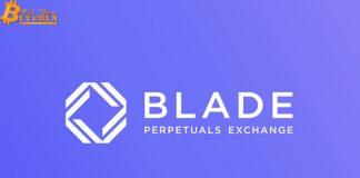 Sàn giao dịch phái sinh tiền điện tử BLADE giảm phí về 0 để cạnh tranh với BitMEX
