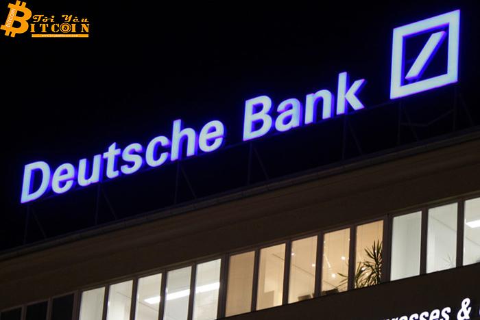 """Deutsche Bank: Bitcoin """"quá biến động"""" để trở thành một nơi lưu trữ giá trị """"đáng tin cậy"""""""