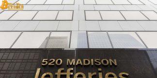 Công ty đầu tư toàn cầu trị giá 51 tỷ đô la Jefferies đầu tư Bitcoin