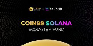 Solana bắt tay Coin98 Ventures thành lập quỹ đầu tư 5 triệu USD