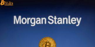 Morgan Stanley chính thức cho phép khách hàng đầu tư vào Bitcoin