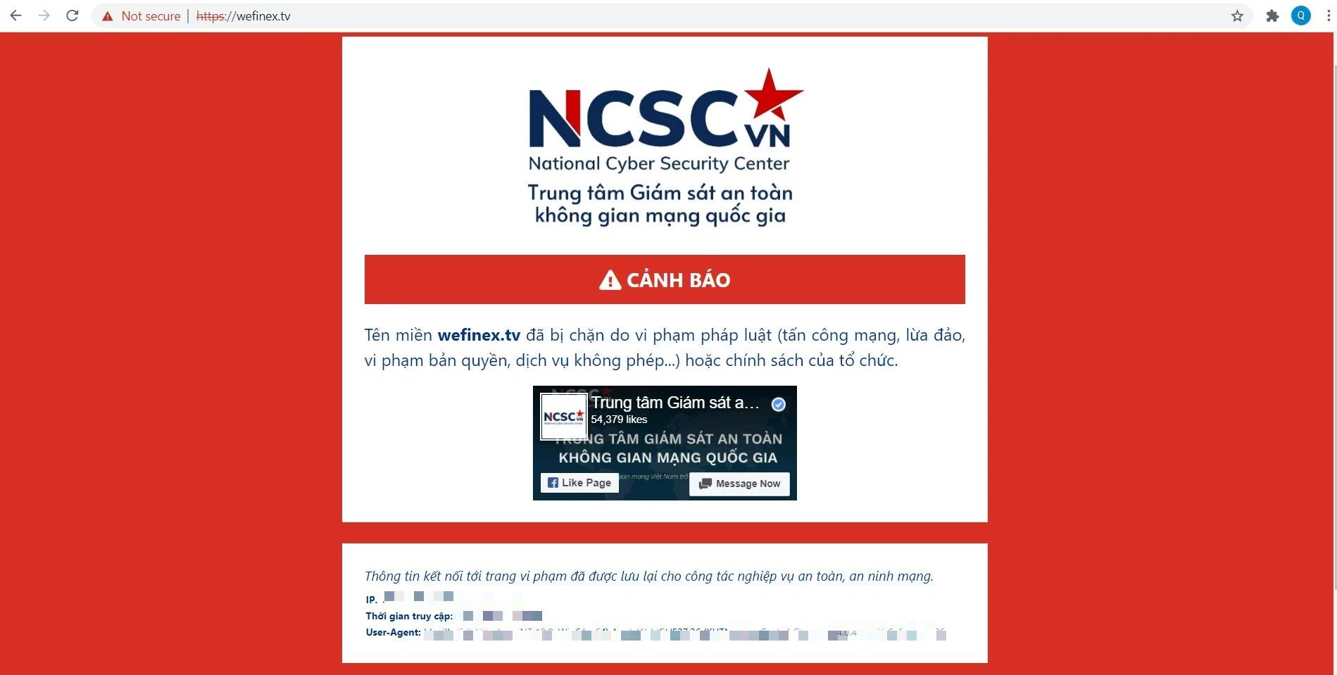 Trung tâm Giám sát an toàn không gian mạng quốc gia cảnh báo: Đường link Wefinex đã bị chặn, do vi phạm pháp luật.